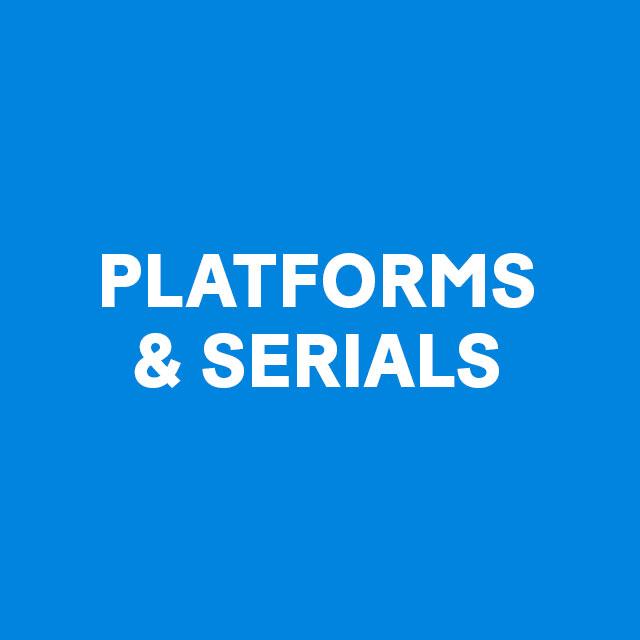 Gallery-Platforms-Serials